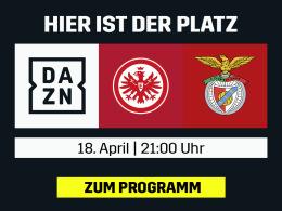 Schafft's Frankfurt? Das Rückspiel gegen Benfica live bei DAZN
