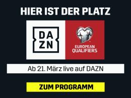 Die EM-Qualifikation - live und auf Abruf bei DAZN