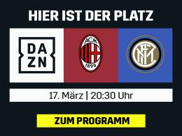 Milan gegen Inter - Die Serie A live bei DAZN