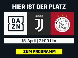 Mit CR7 ins Halbfinale? Juve gegen Ajax live bei DAZN