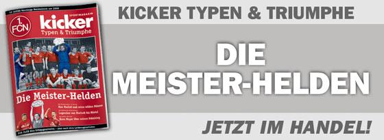 kicker-Sonderheft Typen und Triumphe 1. FC Nürnberg Die Meisterhelden