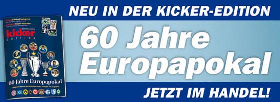 kicker Edition 60 Jahre Europapokal